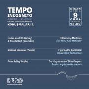 Tempo Incognito Talks I