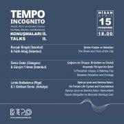 Tempo Incognito Talks II